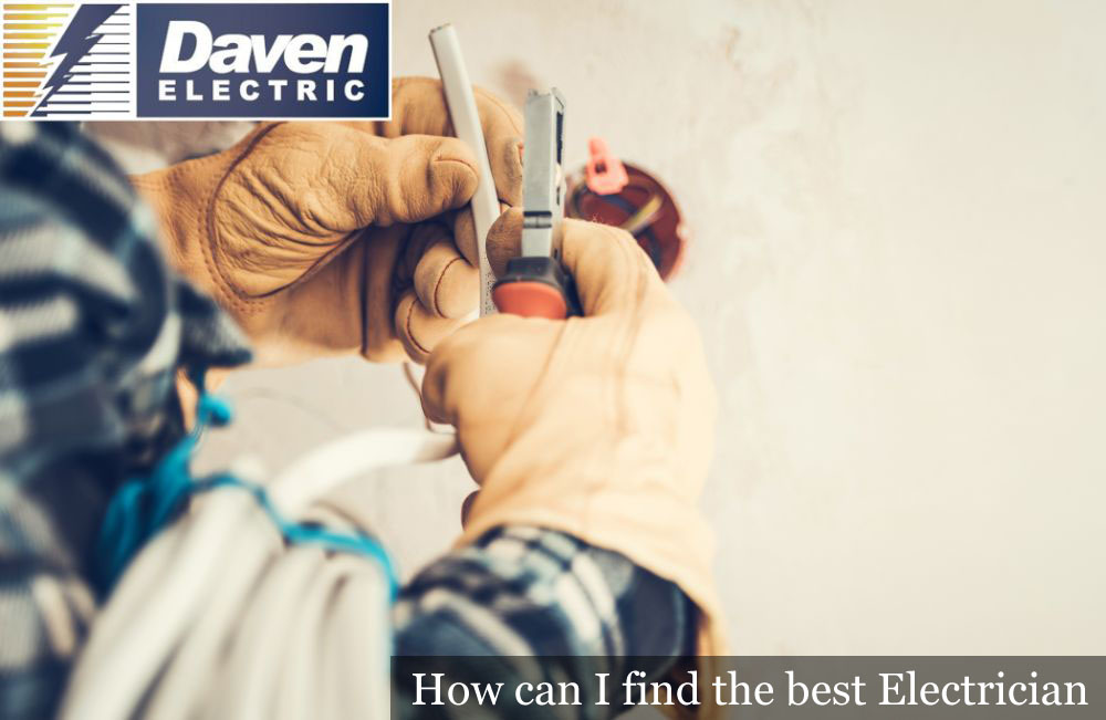 How can I find the best Electrician