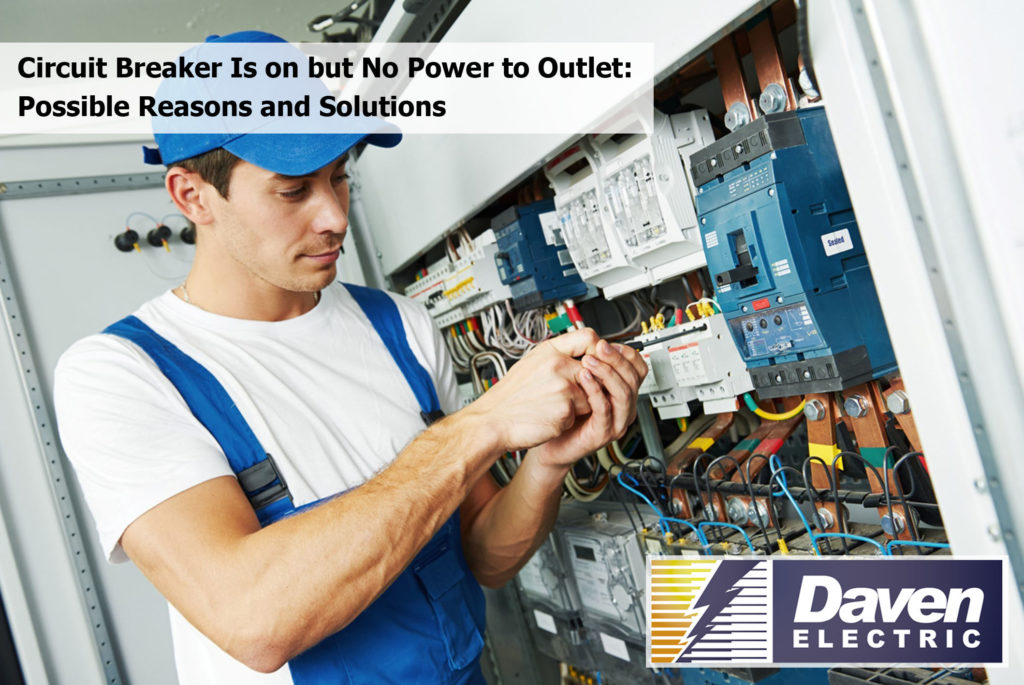 Circuit Breaker Is on but No Power to Outlet: Possible Reasons and Solutions